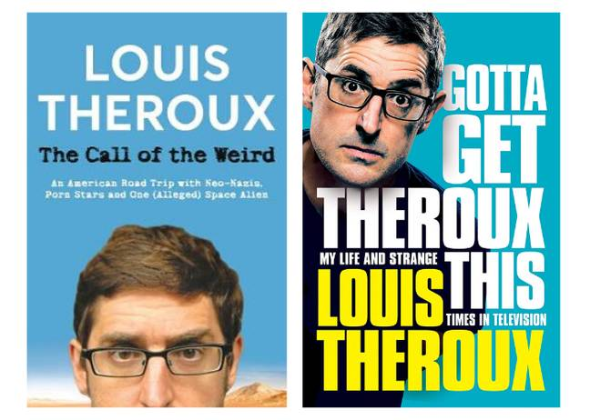 Louis' 'The Call of The Weird' was published in 2005 followed by 'Gotta Get Theroux This' in 2019