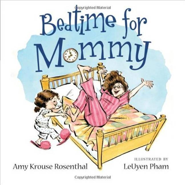 Family leave is based on the book Bedtime For Mommy by Amy Krouse Rosenthal (Credit: Bloomsbury USA Childrens)