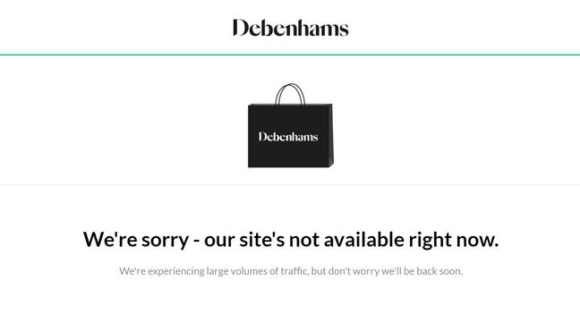 Many customers received an error notice (Credit: Debenhams.com)